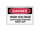 Safety Warning Sign, Danger - High Voltage - Unauthorized Personnel Keep Out, Black/White Legend